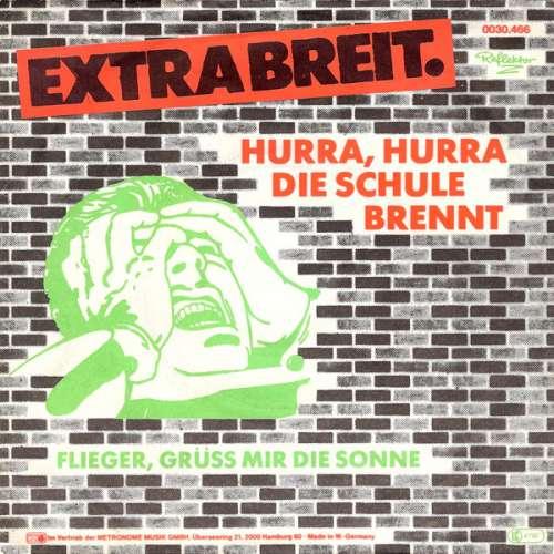 Cover Extrabreit - Hurra, Hurra Die Schule Brennt (7, Single) Schallplatten Ankauf
