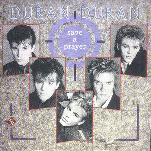Cover zu Duran Duran - Save A Prayer (7, Single) Schallplatten Ankauf