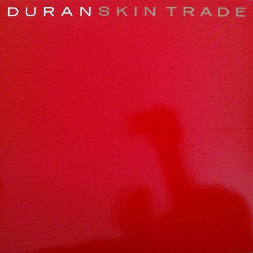 Cover Duran Duran - Skin Trade (12) Schallplatten Ankauf