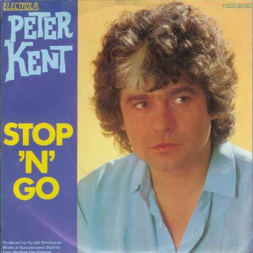 Bild Peter Kent - Stop 'N' Go (7, Single) Schallplatten Ankauf