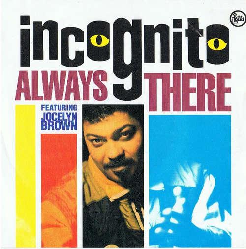 Bild Incognito Featuring Jocelyn Brown - Always There (7, Single) Schallplatten Ankauf