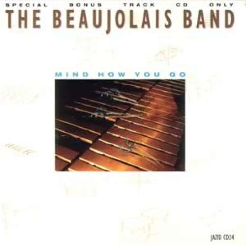 Bild The Beaujolais Band - Mind How You Go (CD) Schallplatten Ankauf