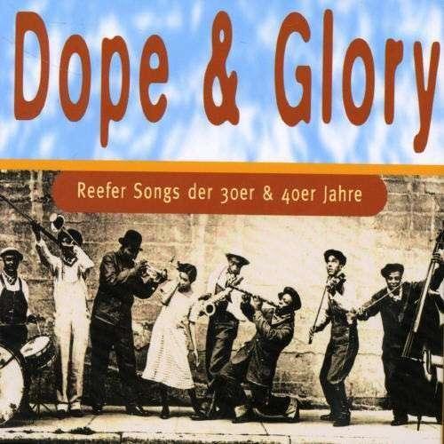 Cover Various - Dope & Glory (Reefer Songs Der 30er & 40er Jahre) (2xCD, Comp) Schallplatten Ankauf