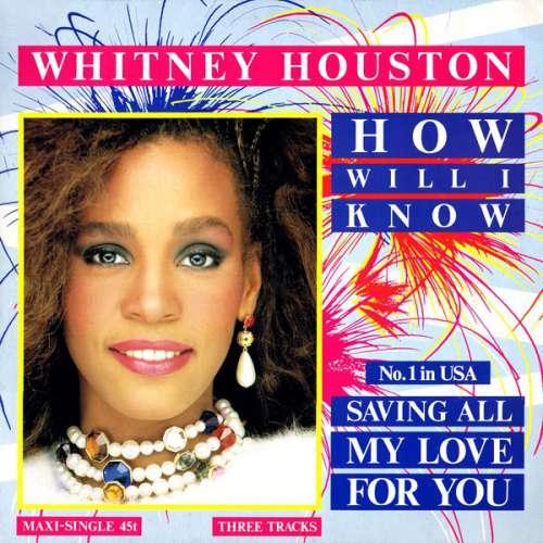 Bild Whitney Houston - How Will I Know (12, Maxi) Schallplatten Ankauf