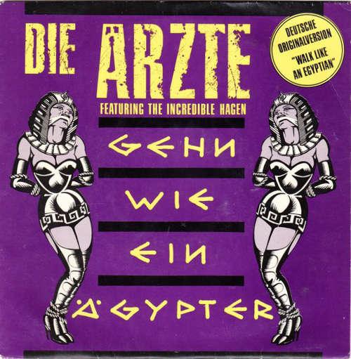 Cover Die Ärzte Featuring The Incredible Hagen - Gehn Wie Ein Ägypter (7, Single) Schallplatten Ankauf