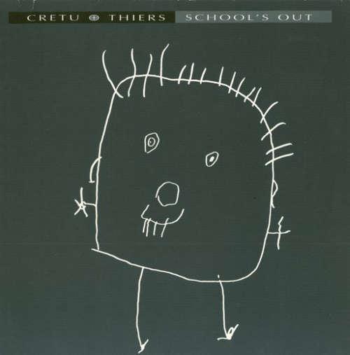 Cover Cretu + Thiers* - School's Out (12) Schallplatten Ankauf