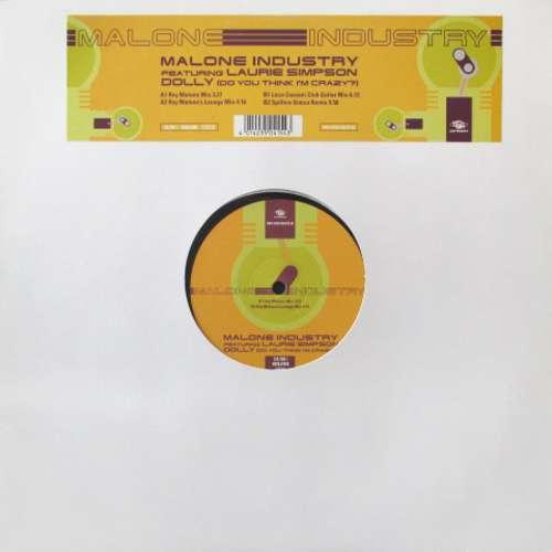 Bild Malone Industry - Dolly (Do You Think I'm Crazy?) (12) Schallplatten Ankauf