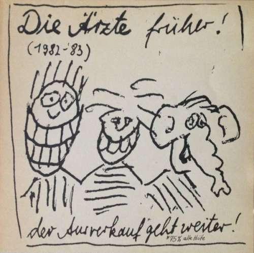 Cover Die Ärzte - Die Ärzte Früher! - Der Ausverkauf* Geht Weiter! (LP, Comp) Schallplatten Ankauf