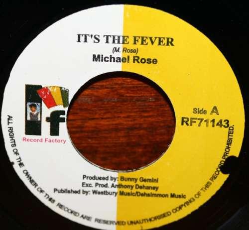 Cover Michael Rose - It's The Fever (7, Single) Schallplatten Ankauf