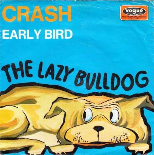 Bild The Lazy Bulldog - Crash (7, Single) Schallplatten Ankauf