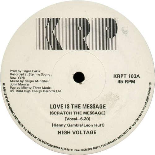 Bild High Voltage* - Love Is The Message (Scratch The Message) (12) Schallplatten Ankauf