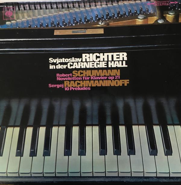 Bild Svjatoslav Richter* In Der Carnegie Hall Sergei Rachmaninoff* / Robert Schumann - Noveletten Für Klaviers Op. 21 / 10 Preludes (LP) Schallplatten Ankauf