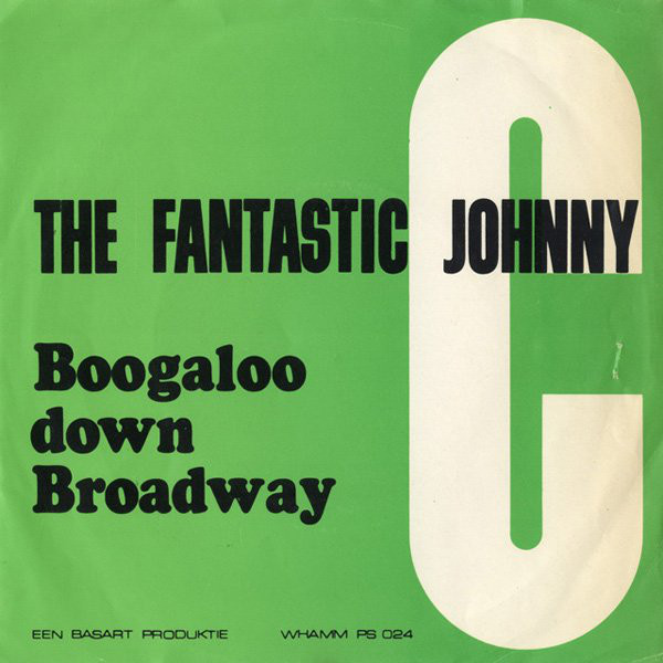 Cover The Fantastic Johnny C - Boogaloo Down Broadway (7, Single) Schallplatten Ankauf