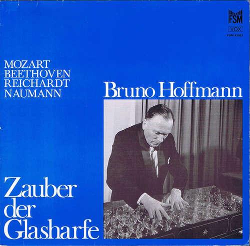 Bild Mozart*, Beethoven*, Reichardt*, Naumann* - Bruno Hoffmann - Zauber Der Glasharfe (LP) Schallplatten Ankauf