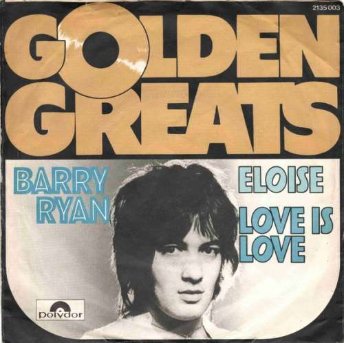 Bild Barry Ryan - Eloise / Love Is Love (7, Single, RE) Schallplatten Ankauf
