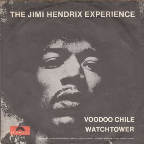 Bild The Jimi Hendrix Experience - Voodoo Chile / Watchtower (7, Single) Schallplatten Ankauf