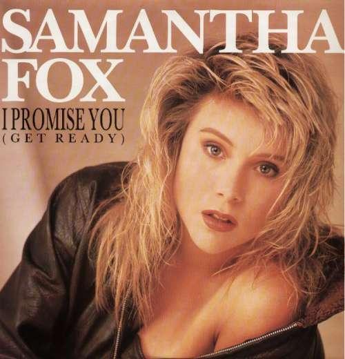 Bild Samantha Fox - I Promise You (Get Ready) (7, Single) Schallplatten Ankauf