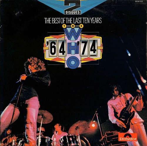 Cover zu The Who - The Best Of The Last Ten Years / '64 - '74 (2xLP, Comp, Gat) Schallplatten Ankauf