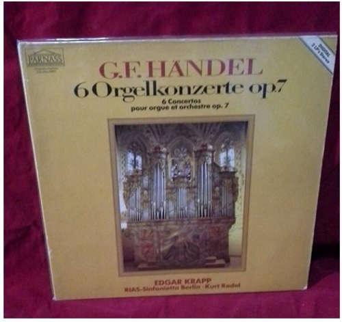 Bild G.F. Händel*, Edgar Krapp, RIAS-Sinfonietta Berlin* − Kurt Redel - 6 Orgelkonzerte Op.7 = 6 Concertos Pour Orgue Et Orchestre Op. 7 (2xLP, Gat) Schallplatten Ankauf