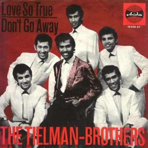 Bild The Tielman-Brothers* - Love So True / Don't Go Away (7, Single, Mono) Schallplatten Ankauf