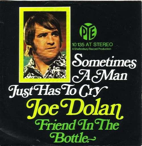 Bild Joe Dolan - Sometimes A Man Just Has To Cry (7, Single) Schallplatten Ankauf