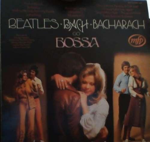 Bild Alan Moorhouse - Beatles, Bach, Bacharach Go Bossa (LP, Album, Comp) Schallplatten Ankauf