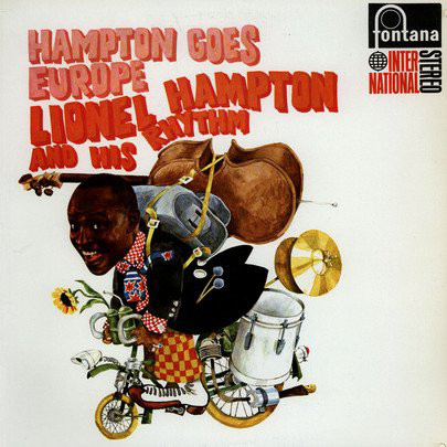Cover Lionel Hampton And His Rhythm - Hampton Goes Europe (LP, Album, RE) Schallplatten Ankauf