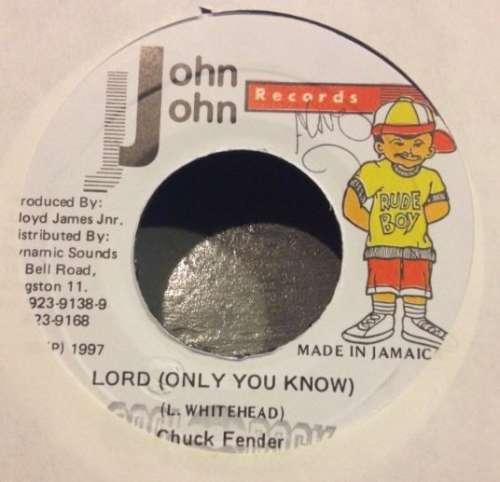 Cover zu Chuck Fender - Lord (Only You Know) (7) Schallplatten Ankauf