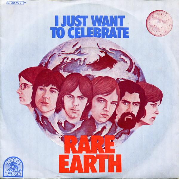 Bild Rare Earth - I Just Want To Celebrate (7, Single, Mono) Schallplatten Ankauf