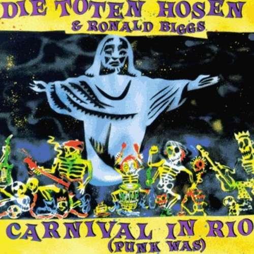 Cover Die Toten Hosen & Ronald Biggs* - Carnival In Rio (Punk Was) (7, Single) Schallplatten Ankauf