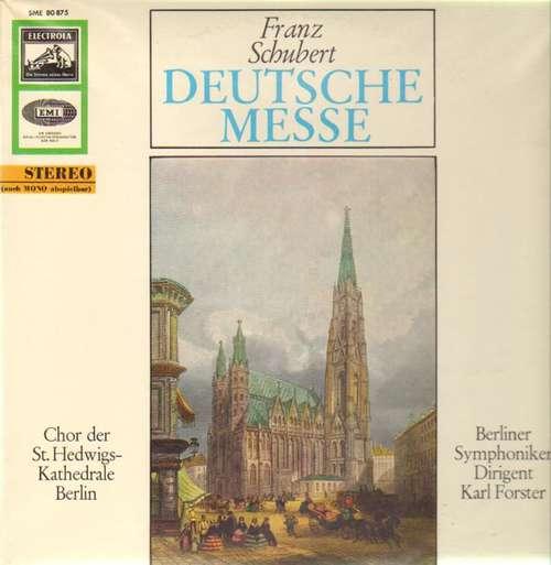 Bild Franz Schubert / Chor Der St. Hedwigs-Kathedrale Berlin / Berliner Symphoniker / Karl Forster - Deutsche Messe (LP, Album) Schallplatten Ankauf