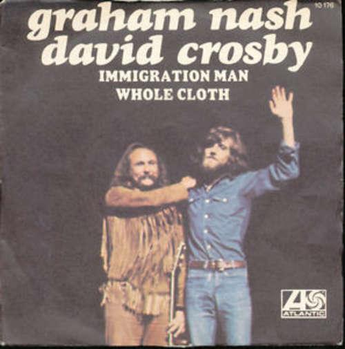 Bild Crosby & Nash - Immigration Man / Whole Cloth (7) Schallplatten Ankauf