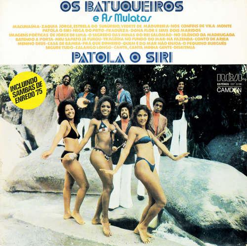 Cover Os Batuqueiros E As Mulatas - Patola O Siri (LP) Schallplatten Ankauf