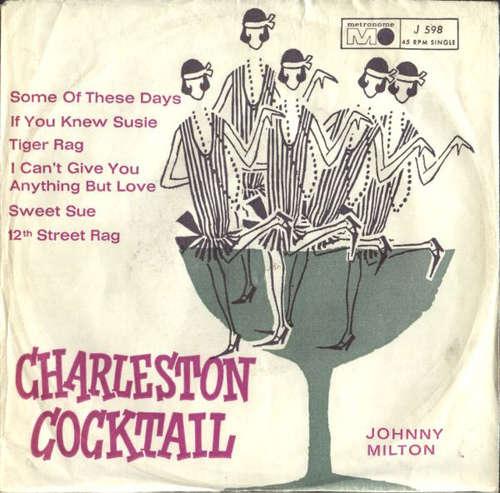 Cover Johnny Milton (2) - Charleston Cocktail (7, Single) Schallplatten Ankauf