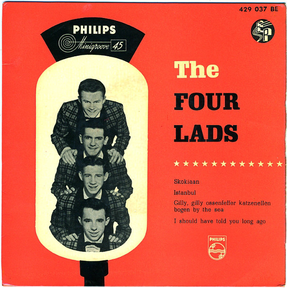 Cover The Four Lads - Skokiaan / Istanbul / Gilly Gilly Ossenfeffer Katzenellen Bogen By The Sea / I Should Have Told You Long Ago (7, EP) Schallplatten Ankauf
