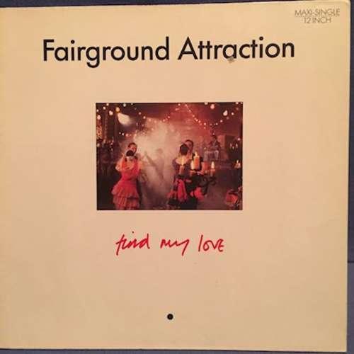 Bild Fairground Attraction - Find My Love (12, Maxi) Schallplatten Ankauf