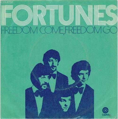 Bild The Fortunes - Freedom Come, Freedom Go (7, Single) Schallplatten Ankauf