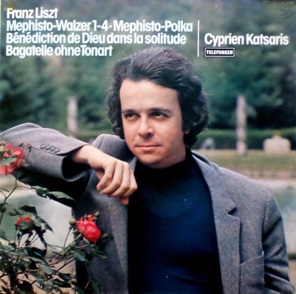 Cover Franz Liszt - Cyprien Katsaris - Mephisto-Walzer 1-4 • Mephisto-Polka • Bénédiction De Dieu Dans la Solitude • Bagatelle Ohne Tonart (LP) Schallplatten Ankauf