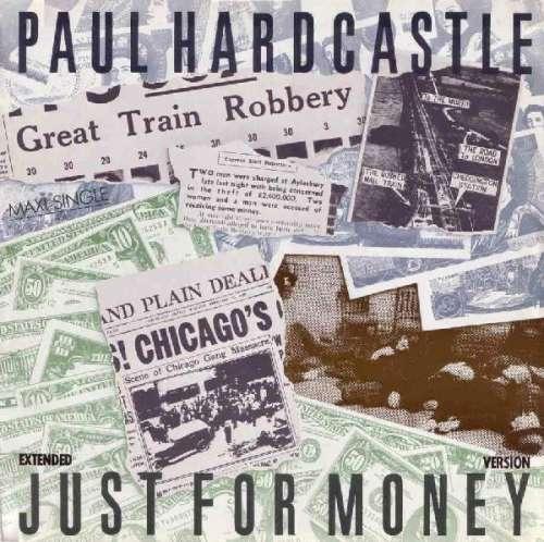 Bild Paul Hardcastle - Just For Money (Extended Version) (12, Maxi, M/Print) Schallplatten Ankauf