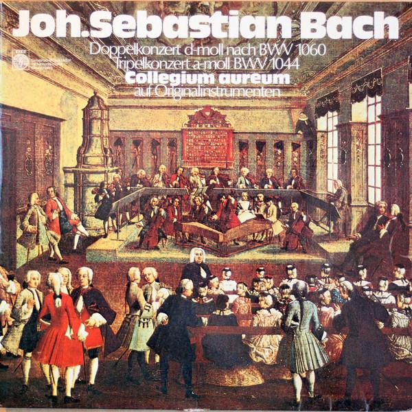 Cover zu Joh.Sebastian Bach* - Collegium Aureum - Doppelkonzert d-Moll BWV 1060 / Tripelkonzert a-Moll BWV 1044 (LP) Schallplatten Ankauf