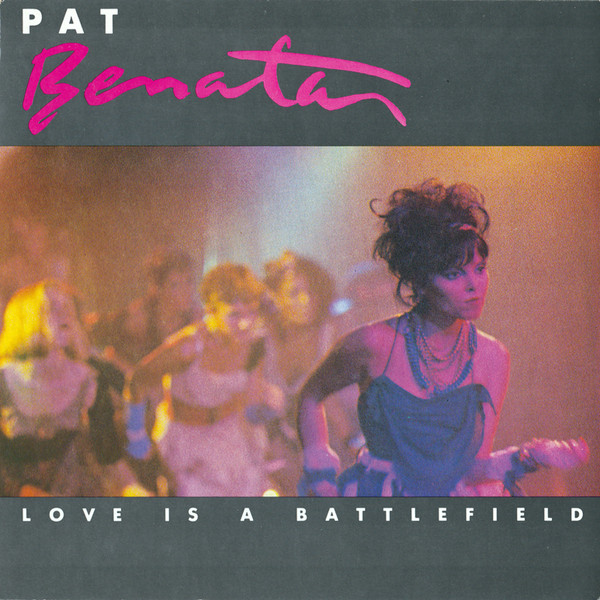 Bild Pat Benatar - Love Is A Battlefield (7, Single, Inj) Schallplatten Ankauf