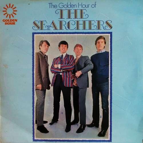 Bild The Searchers - Golden Hour Of The Searchers (LP, Comp, Emb) Schallplatten Ankauf