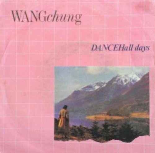 Bild Wang Chung - Dance Hall Days (7, Single) Schallplatten Ankauf