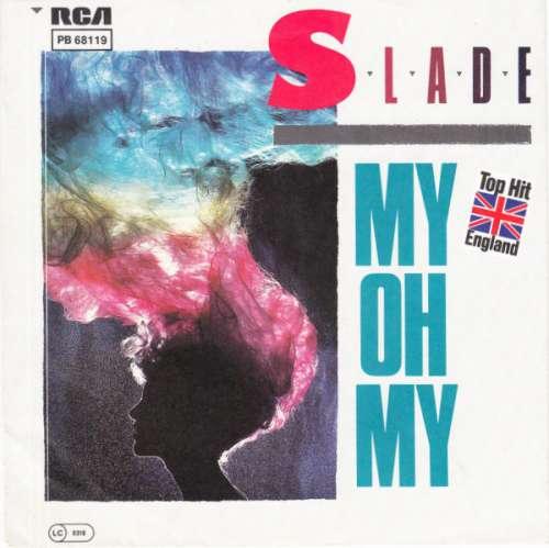 Cover zu Slade - My Oh My (7, Single) Schallplatten Ankauf
