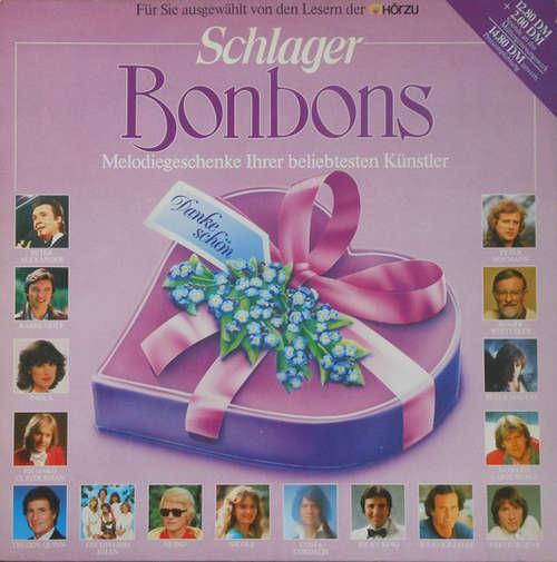 Cover zu Various - Schlager Bonbons - Melodiegeschenke Ihrer Beliebtesten Künstler (LP, Comp) Schallplatten Ankauf