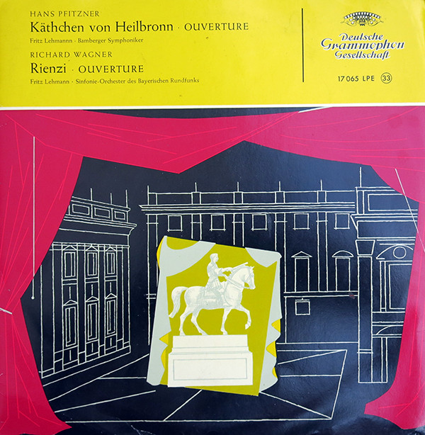 Cover Hans Pfitzner, Richard Wagner, Fritz Lehmann, Bamberger Symphoniker, Sinfonie-Orchester Des Bayerischen Rundfunks* - Käthchen Von Heilbronn (Ouverture) / Rienzi (Ouverture) (10, Mono) Schallplatten Ankauf