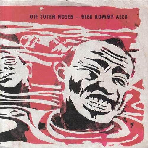 Cover Die Toten Hosen - Hier Kommt Alex (7, Single) Schallplatten Ankauf