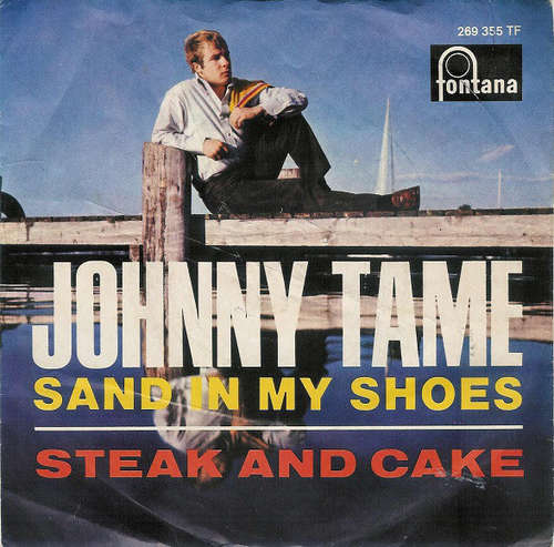 Bild Johnny Tame - Sand In My Shoes / Steak And Cake (7, Single, Mono) Schallplatten Ankauf