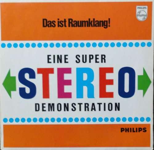 Cover Various - Das Ist Raumklang - Eine Super Stereo Demonstration - Stereo-Demonstrationsplatte III (LP, Comp) Schallplatten Ankauf