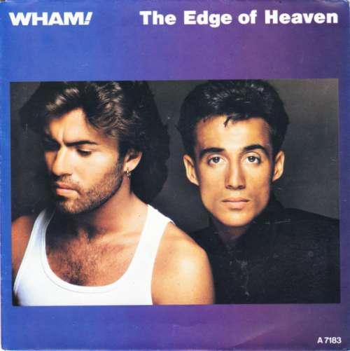 Bild Wham! - The Edge Of Heaven (7, Single) Schallplatten Ankauf
